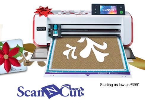 ScanNCut Starting as low as $399*
